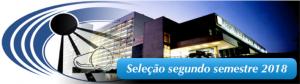Read more about the article (Português do Brasil) Processo seletivo 2018 – segundo semestre